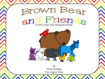 Brown Bear and Friends--pocket chart and emergent reader