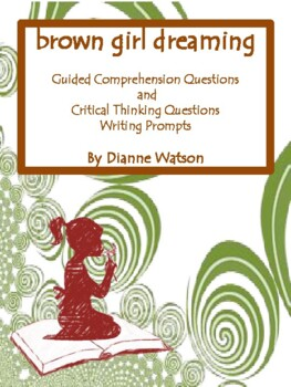 Brown Girl Dreaming--Critical Thinking Questions and  Writ