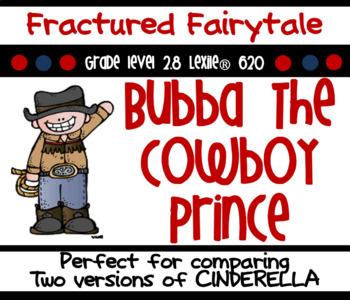 Bubba the Cowboy Prince Common Core Aligned Book Study