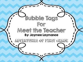 Bubble Meet the Teacher Tags