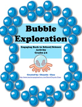 Bubble Exploration for Back to School Science