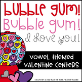 Bubble Gum! Bubble Gum! I love you! A Sweet Themed Literacy Unit