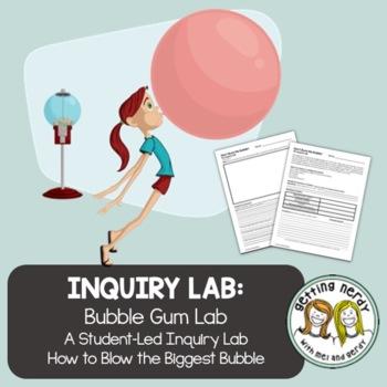 Bubble Gum Inquiry Lab - Scientific Method
