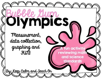 Bubble Gum Olympics: A Measurement and Graphing Activity (