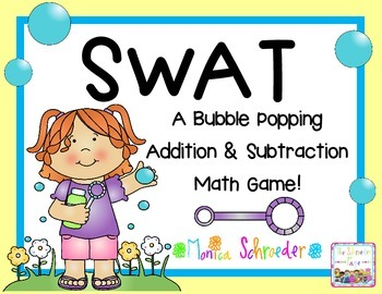 Bubble SWAT: Addition & Subtraction