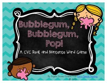 Bubblegum, Bubblegum, Pop!  A CVC Real and Nonsense Word G