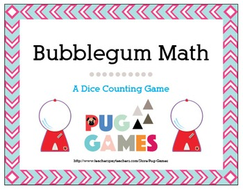 Bubblegum Math: A Dice Counting Game