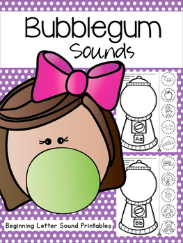 Bubblegum Sounds- Beginning Sounds Activity