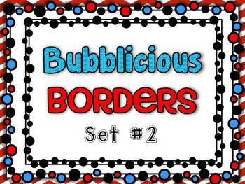 Bubblicious Borders {Set #2}