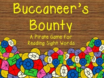 Buccaneer's Bounty A Pirate Game for Reading Sight Words