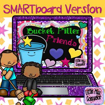 Bucket Filler Friends:  SMARTboard lesson