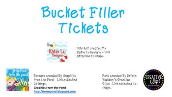 Bucket Filler Tickets