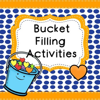 Bucket Filling Activities