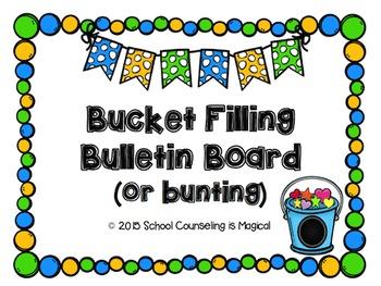Bucket Filling Bulletin Board (or Bunting)