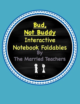 Bud, Not Buddy Interactive Literature & Grammar Notebook F