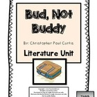 Bud, Not Buddy, by Christopher Paul Curtis: Literature Unit
