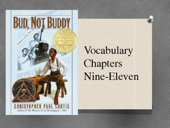 Bud, Not Buddy Vocabulary Powerpoint Chap 9-11