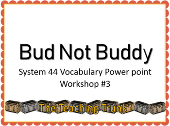 Bud Not Buddy Workshop 3 Read 180 Vocabulary PowePoint