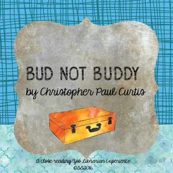 Bud, Not Buddy by Christopher Paul Curtis-CCSS aligned clo