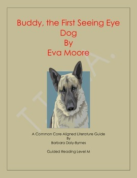 Buddy the First Seeing Eye Dog Literature Guide
