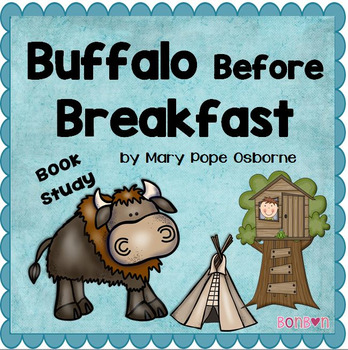 Buffalo Before Breakfast Common Core Book Study