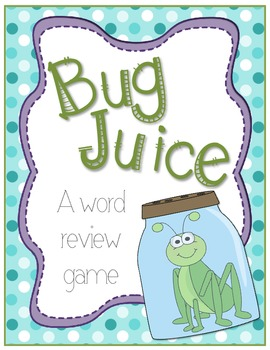 Bug Juice: A Word Game {With Word Cards}