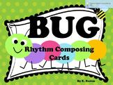 Bug Rhythm Composing Cards