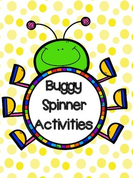 Buggy Spinner Activities