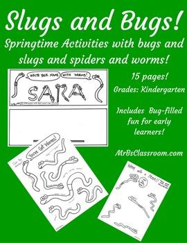 Bugs And Slugs Kindergarten! FUN Printables for Spring Ins
