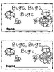 Bugs, Bugs, Bugs (A Sight Word Emergent Reader)