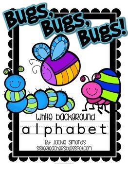 Bugs, Bugs, Bugs! Alphabet **White Background**