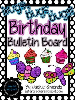 Bugs, Bugs, Bugs! Birthday Bulletin Board Pack *Polka Dot
