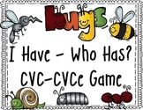 Bugs!  I Have-Who Has? CVC CVCe Card Game