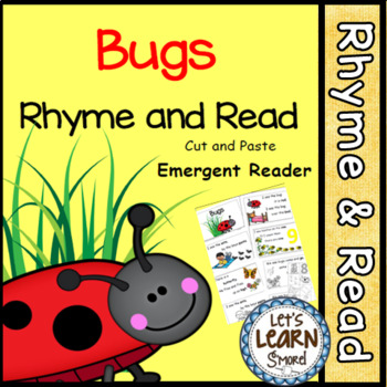 Bug Theme, Emergent Reader, Rhyme and Read, Cut and Paste