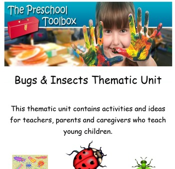 Bugs and Insects Thematic Unit for Preschool and Kindergarten