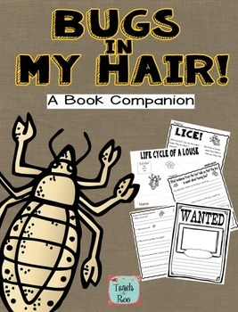 Bugs in My Hair!  A Book Companion by Teach-A-Roo