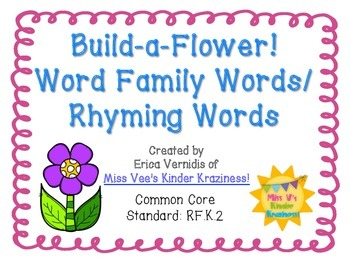Build-A-Flower! Word Family Words & Rhyming Words: Literac