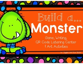 Build-A-Monster! (Game, QR Code Listening Centers, Writing