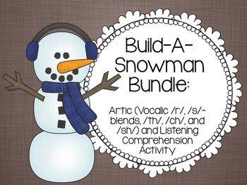 Build-A-Snowman Articulation and Listening Comprehension Bundle