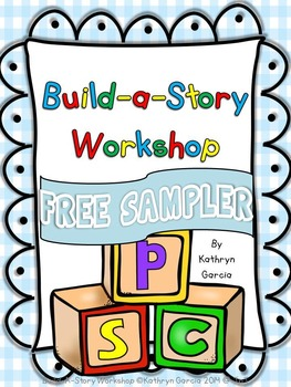 Story Elements: Build-A-Story Writing Workshop FREE SAMPLER