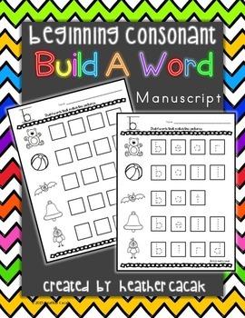 Build A Word (Word Work) - Beginning Consonants (Manuscrip