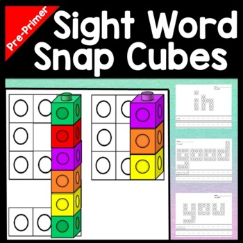 Sight Words Kindergarten with Snap Cubes {40 Pages!}