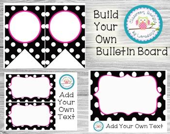 Build Your Own Bulletin Board- Editable!  Black & White Po
