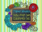 Build Your Own Eukaryotic Cell Printable Cut Out Models of