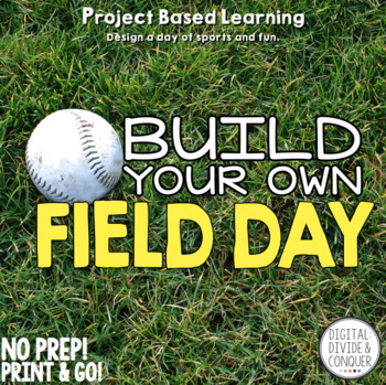 Build Your Own Field Day! Project Based Learning  (PBL)