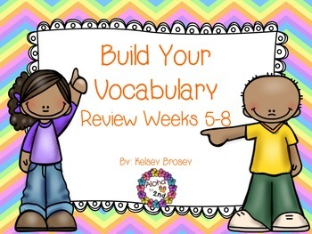 Build Your Vocabulary Review Weeks 5-8