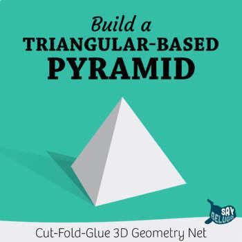 Build a 3D triangular-based pyramid – foldable geometry shape net