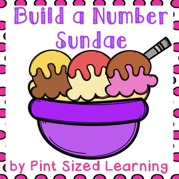 Build a Number Sundae