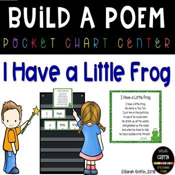 Build a Poem ~ I Have a Little Frog