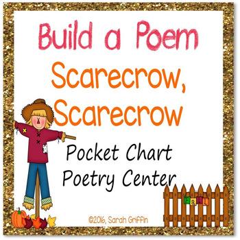 Build a Poem ~ Scarecrow, Scarecrow ~ Pocket Chart Center